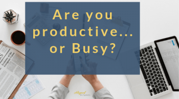 Productive or Busy