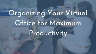 Organizing Your Virtual Office _Featured