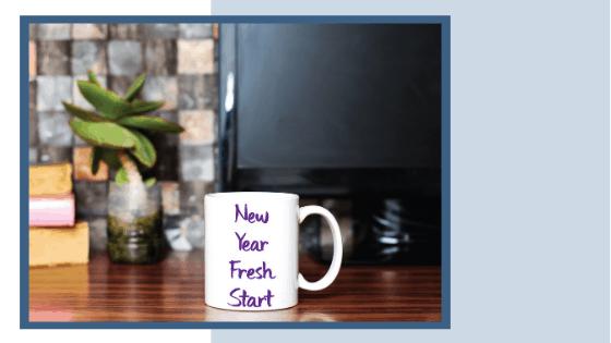 New Year - Fresh Start